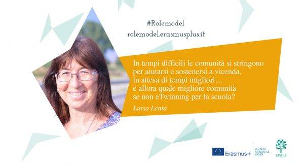 Didattica con eTwinning e resilienza. L'ambasciatrice Luisa Lenta tra i Role Model dell'iniziativa europea Erasmus+